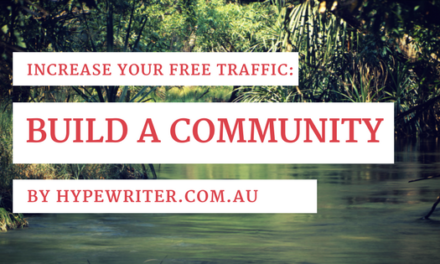 Build a Community to Increase Your Free Traffic