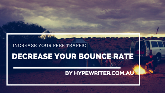 Decrease Your Bounce Rate Increase Your Free Traffic