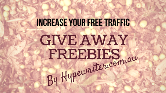 Give Away Freebies and Increase Your Free Traffic