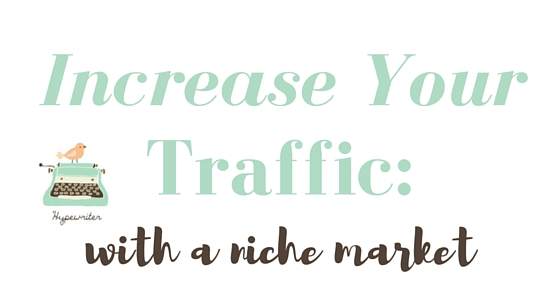 Grow Your Free Traffic by Addressing a Niche Market