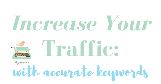 How Accurate Keywords Can Increase Your Free Site Traffic